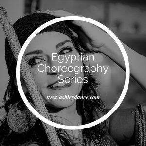Egyptian Choreography Series